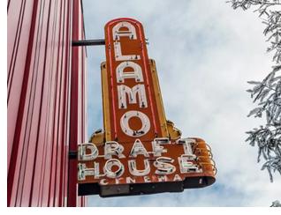 Alamo Cinema Drafthouse sign.