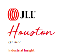 JLL Houston Q3 2017 Industrial Insight Report.